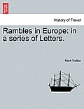 Rambles in Europe: In a Series of Letters.