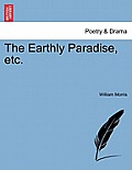 The Earthly Paradise, Etc. Part III. Third Edition
