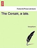 The Corsair, a Tale. Sixth Edition