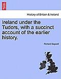 Ireland Under the Tudors, Volume III