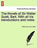 The Novels of Sir Walter Scott, Bart. with All His Introductions and Notes. Vol. II.