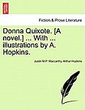 Donna Quixote. [A Novel.] ... with ... Illustrations by A. Hopkins. Vol. II.
