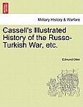 Cassell's Illustrated History of the Russo-Turkish War, Volume I