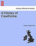 A History of Cawthorne.