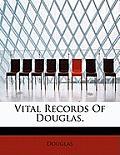 Vital Records of Douglas,