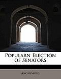Popularn Election of Senators