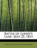 Battle of Lundy's Lane--July 25, 1814