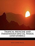 Tropical Medicine and Parasitology [By] E.G. Nauck [And Others.]