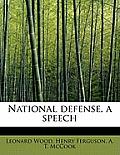 National Defense, a Speech