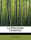 La Personne Feminine