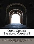 Quae Graece Exstant, Volume I