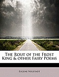 The Rout of the Frost King & Other Fairy Poems