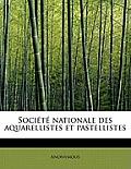 Soci T Nationale Des Aquarellistes Et Pastellistes