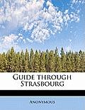 Guide Through Strasbourg