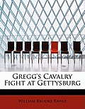 Gregg's Cavalry Fight at Gettysburg