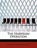 The Harveian Operation