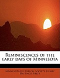 Reminiscences of the Early Days of Minnesota