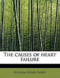 The Causes of Heart Failure