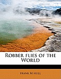 Robber Flies of the World