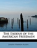 The Exodus of the American Freedmen