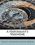 A Naturalist's Valendar