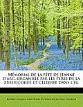 M Morial de La F Te de Jeanne D'Arc, Organis E Par Les Peres de La MIS Ricorde Et C L Br E Dans L' G