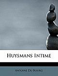 Huysmans Intime