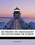 Au Profit Du Monument Du Centenaire de Corot
