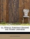 I.L. P Retz. Portrait Dessin Par Pierre Larivi Re