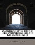Om Integration AF Line Re Differantiallogninger Ved R Kkeudviklinger