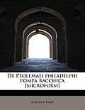 de Ptolemaei Philadelphi Pompa Bacchica [Microform]