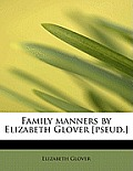 Family Manners by Elizabeth Glover [Pseud.]
