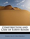 Construction and Care of Earth Roads