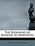 The Beginning of Banking in Minnesota