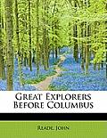 Great Explorers Before Columbus