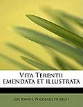 Vita Terentii Emendata Et Illustrata