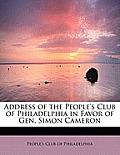 Address of the People's Club of Philadelphia in Favor of Gen. Simon Cameron