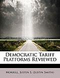 Democratic Tariff Platforms Reviewed