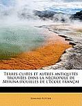 Terres Cuites Et Autres Antiquites Trouvees Dans La Necropole de Myrina (Fouilles de L'Ecole Francai