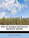 Des D. Junius Juvenalis Sechste Satire