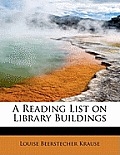 A Reading List on Library Buildings