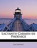 Lactantii Carmen de Phoenice