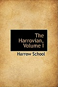 The Harrovian, Volume I