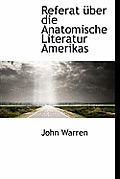 Referat Uber Die Anatomische Literatur Amerikas