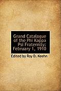 Grand Catalogue of the Phi Kappa Psi Fraternity: February 1, 1910