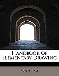 Handbook of Elementary Drawing