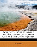 Acts of the One Hundred and Fifteenth Legislature of the State of New Jersey