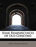 Some Reminiscences of Old Concord