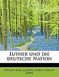 Luther Und Die Deutsche Nation