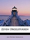 Zeven Orgelstukken